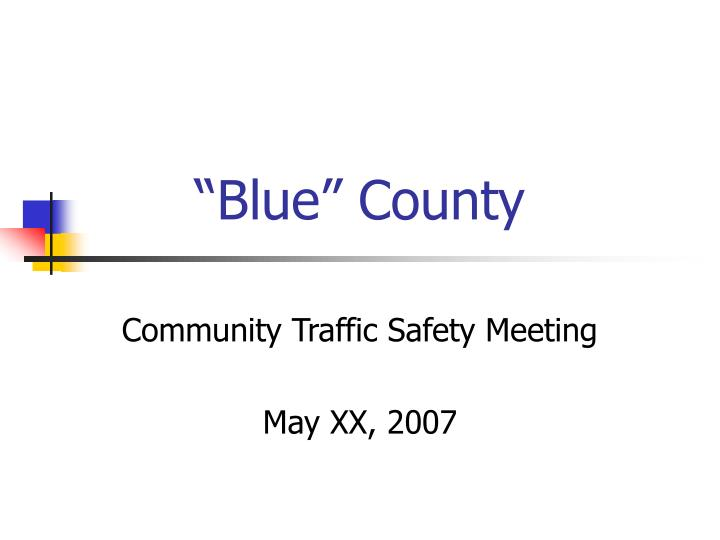 """""""Blue"""" County"""