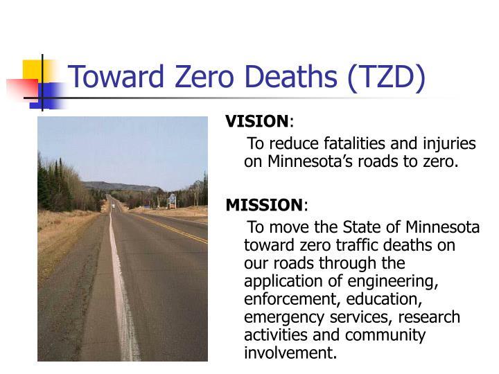 Toward Zero Deaths (TZD)