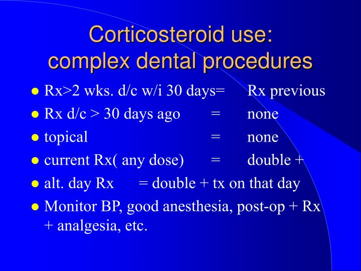 Corticosteroid use: