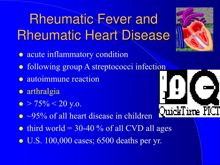 Rheumatic Fever and Rheumatic Heart Disease