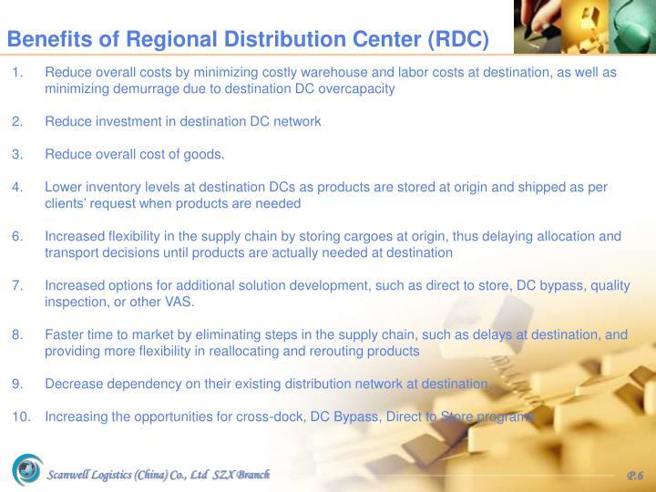 Benefits of Regional Distribution Center (RDC)