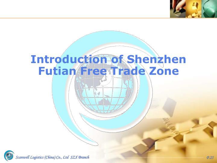 Introduction of Shenzhen  Futian Free Trade Zone