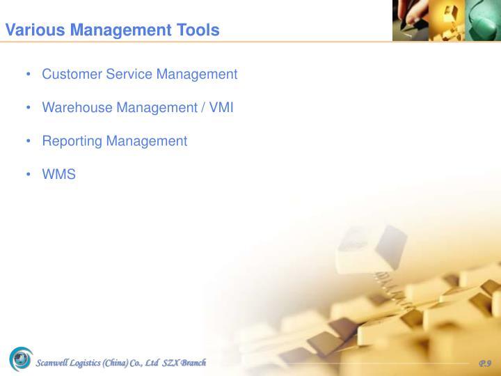 Various Management Tools