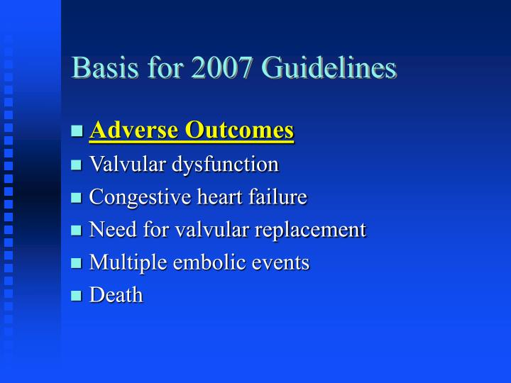 Basis for 2007 Guidelines