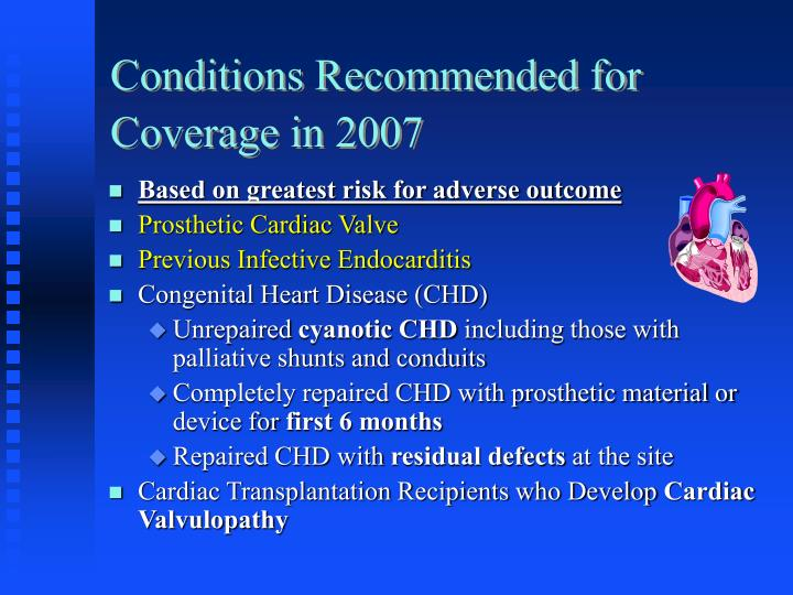 Conditions Recommended for Coverage in 2007