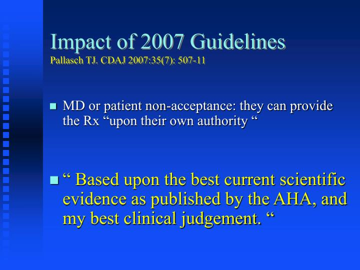 Impact of 2007 Guidelines