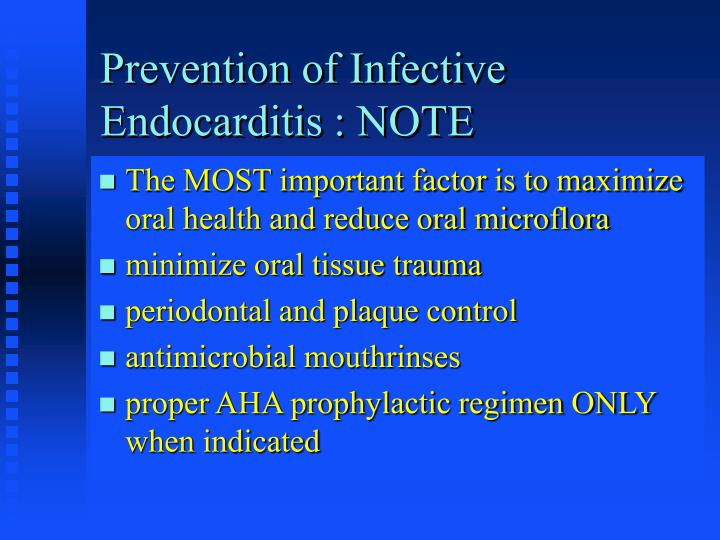 Prevention of Infective Endocarditis : NOTE