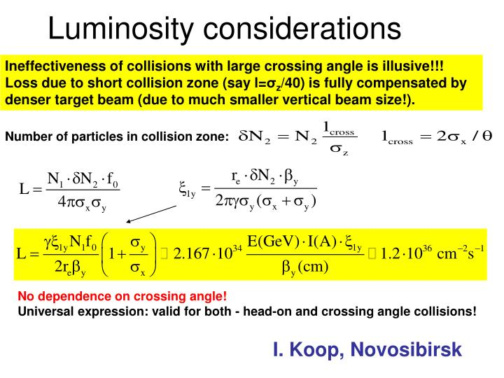 Luminosity considerations