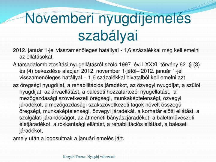 Novemberi nyugdíjemelés szabályai