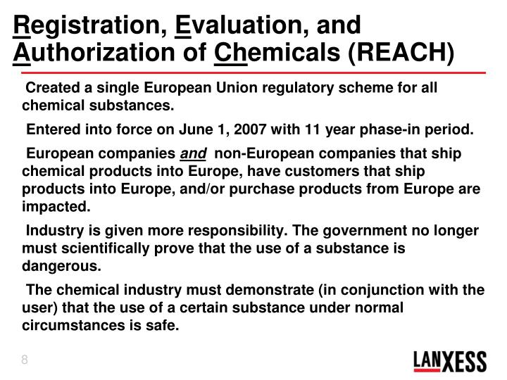 Created a single European Union regulatory scheme for all chemical substances.