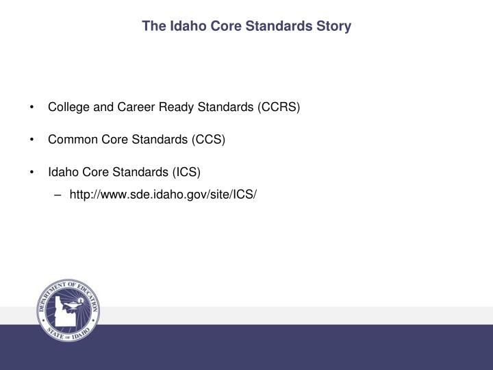 The Idaho Core Standards Story