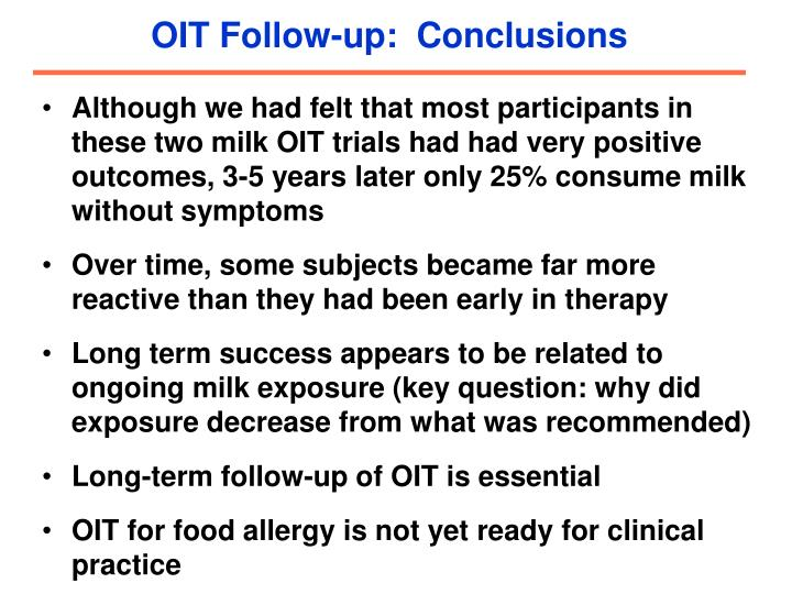 OIT Follow-up:  Conclusions