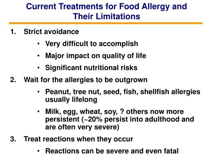 Current Treatments for Food Allergy and Their Limitations