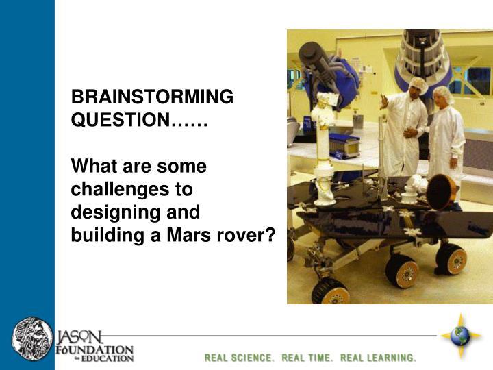 BRAINSTORMING QUESTION……