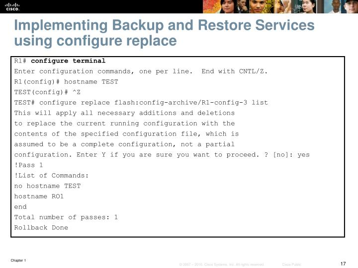 Implementing Backup and Restore Services using configure replace