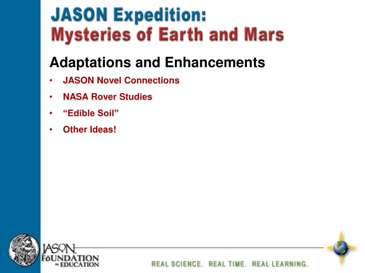 Adaptations and Enhancements