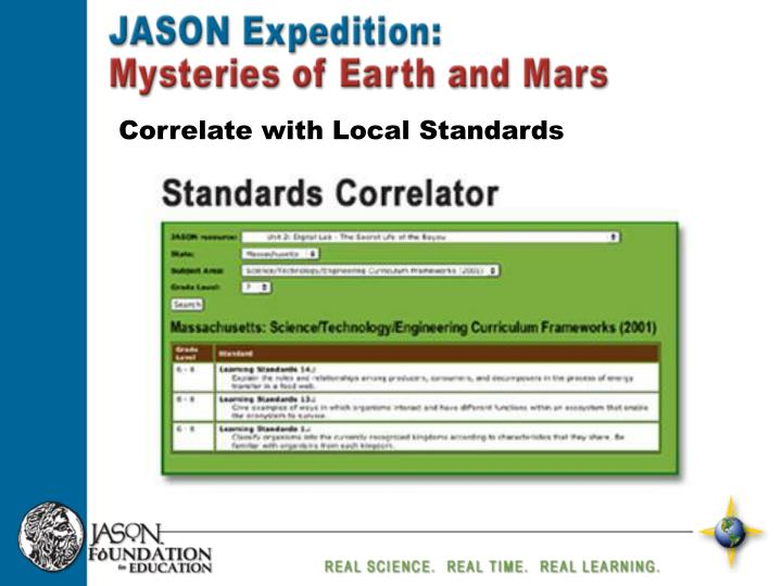 Correlate with Local Standards