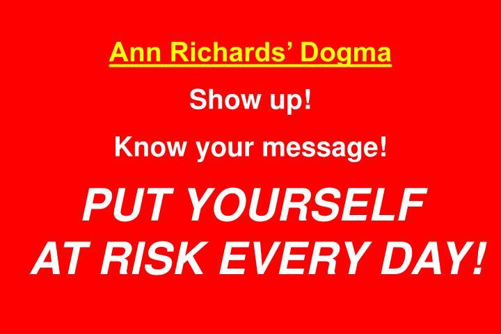 Ann Richards' Dogma