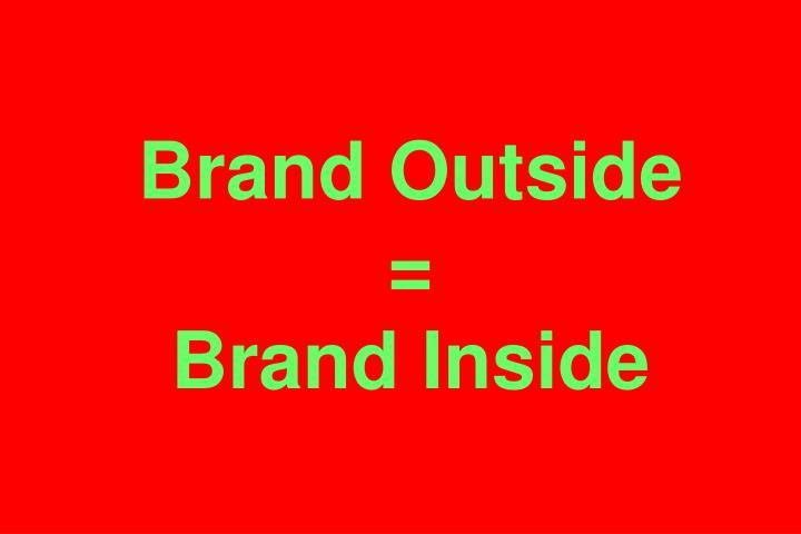 Brand Outside