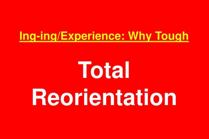 Ing-ing/Experience: Why Tough