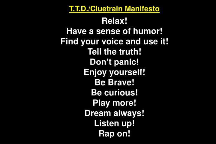 T.T.D./Cluetrain Manifesto