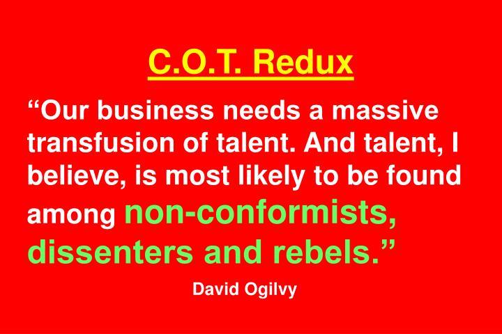 C.O.T. Redux