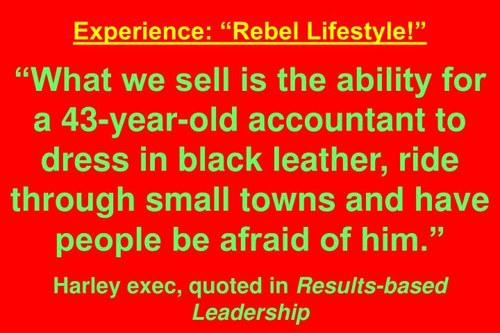"""Experience: """"Rebel Lifestyle!"""""""