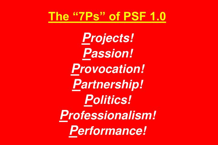 """The """"7Ps"""" of PSF 1.0"""