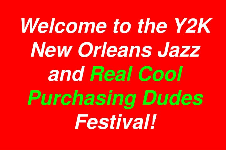 Welcome to the Y2K New Orleans Jazz and