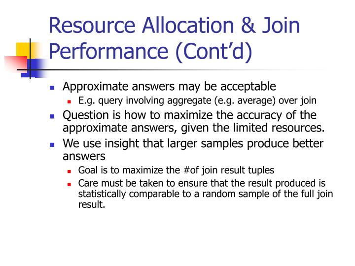 Resource Allocation & Join Performance (Cont'd)