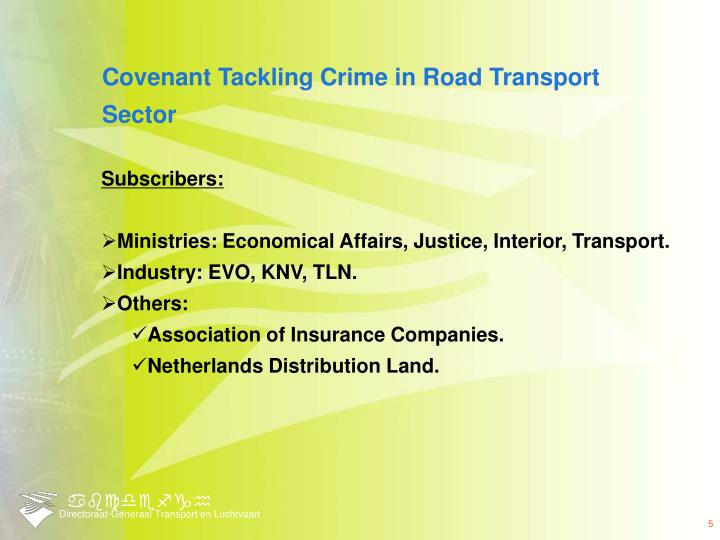 Covenant Tackling Crime in Road Transport Sector