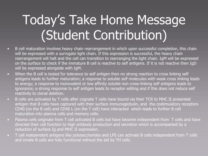 Today's Take Home Message