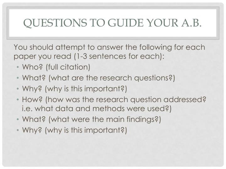 Questions to guide your A.B.