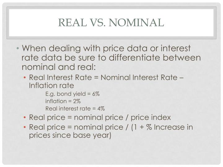 Real vs. Nominal