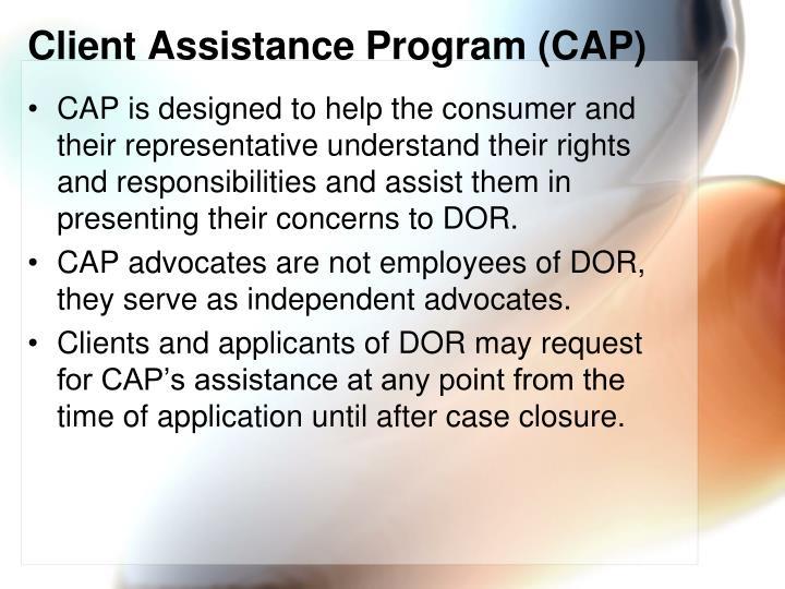 Client Assistance Program (CAP)