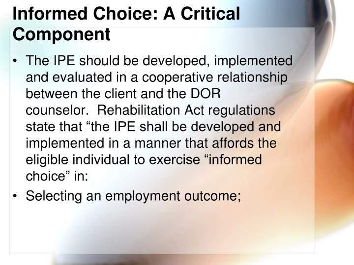 Informed Choice: A Critical Component