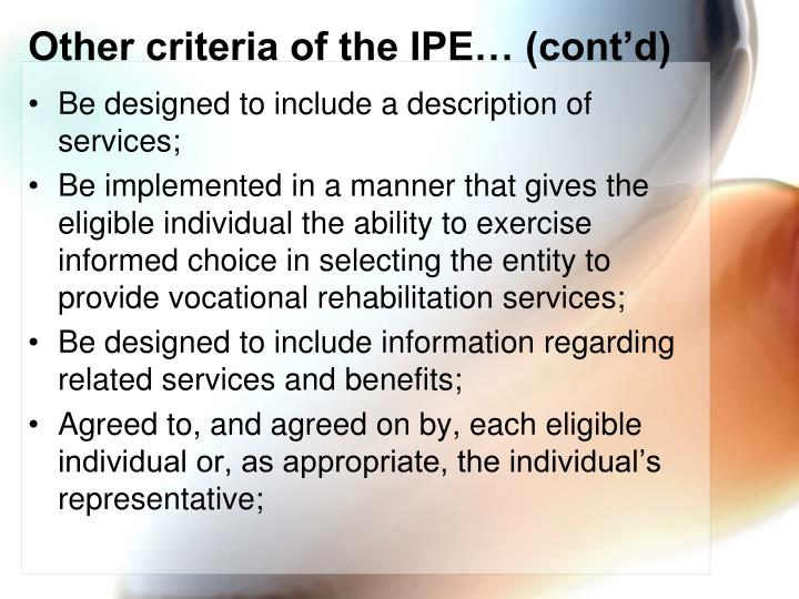 Other criteria of the IPE… (cont'd)