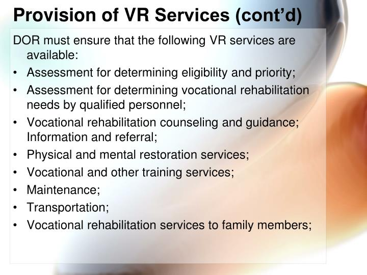 Provision of VR