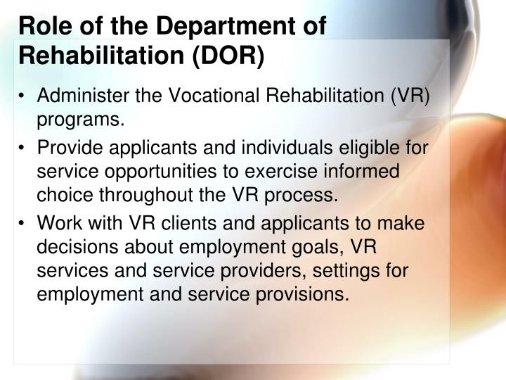Role of the Department of Rehabilitation (DOR)