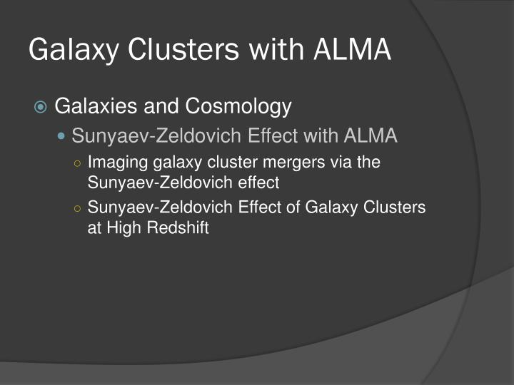 Galaxy Clusters with ALMA