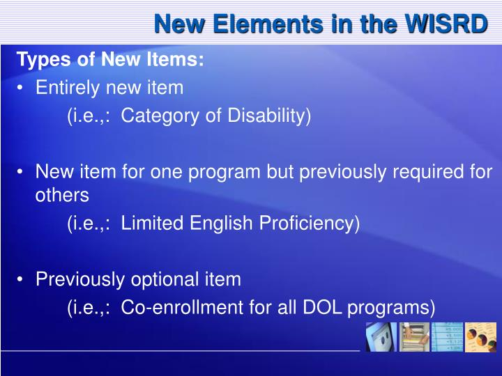 New Elements in the WISRD