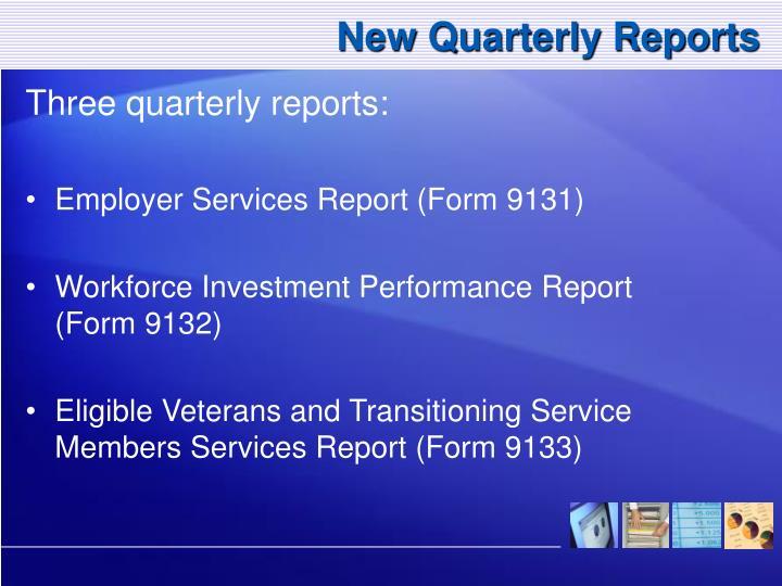 New Quarterly Reports