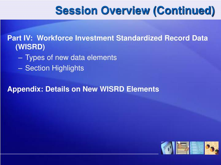 Session Overview (Continued)
