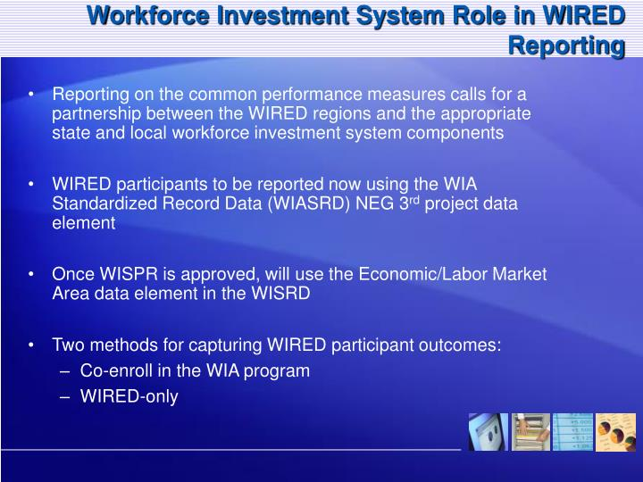 Workforce Investment System Role in WIRED Reporting