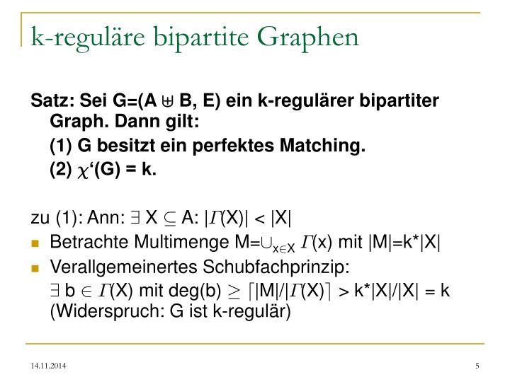 k-reguläre bipartite Graphen