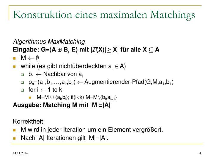 Konstruktion eines maximalen Matchings