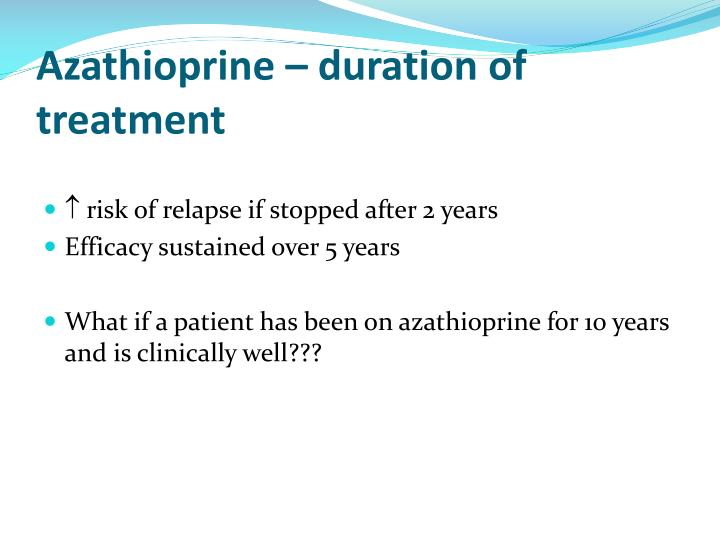 Azathioprine – duration of treatment