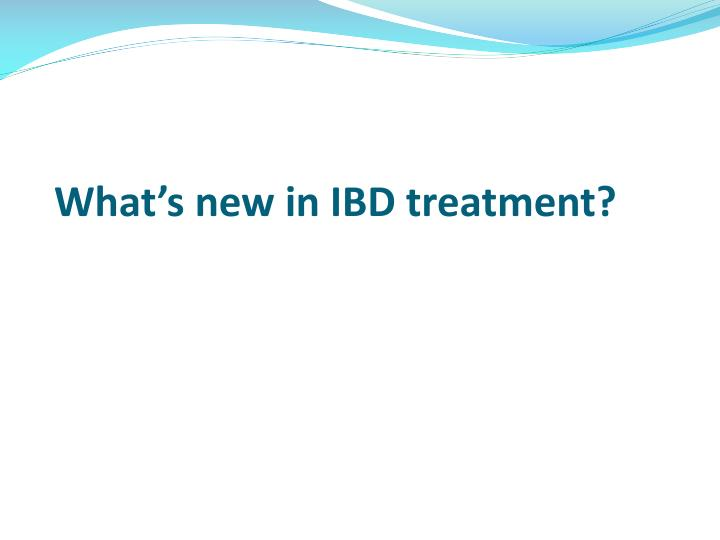 What's new in IBD treatment?