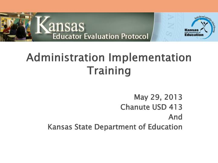 Administration implementation training