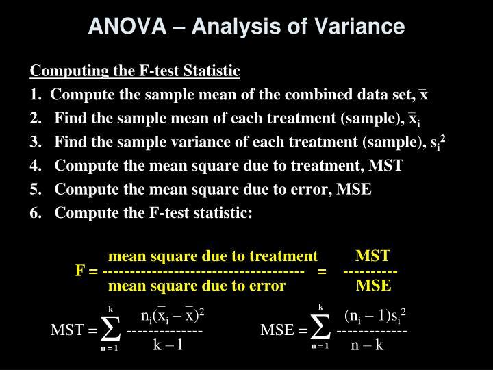 ANOVA – Analysis of Variance